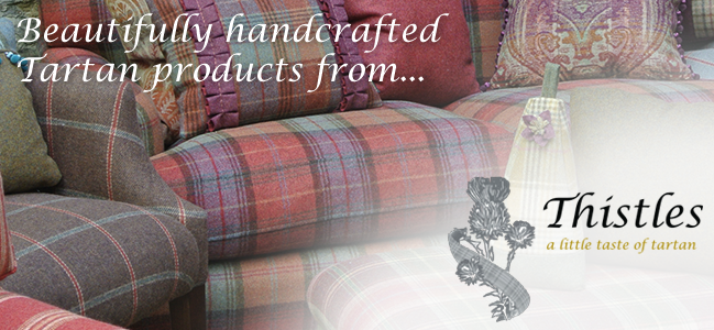 Beautifully handcrafted Tartan products from Thistles Ltd